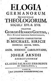 Elogia Germanorum quorundam theologorum, seculi XVI. & XVII.