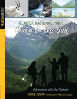 Glacier National Park  Going to the Sun PDF