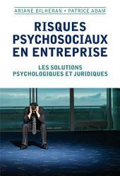 Risques psychosociaux en entreprise