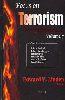 Focus on Terrorism: Volume 7