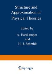 Structure and Approximation in Physical Theories
