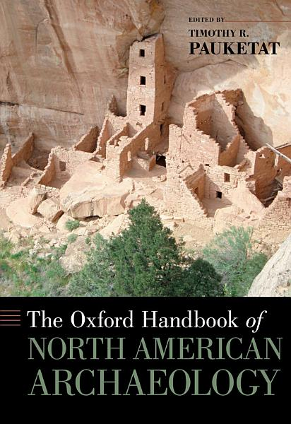 Download The Oxford Handbook of North American Archaeology Book