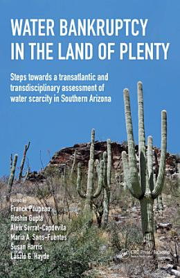 Water Bankruptcy in the Land of Plenty