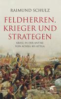 Feldherren  Krieger und Strategen PDF