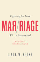 Fighting for Your Marriage While Separated PDF