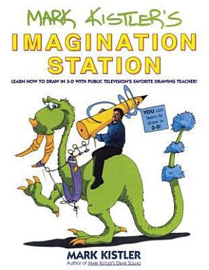 Mark Kistler s Imagination Station