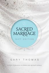Sacred Marriage Gift Edition: Discover Your Soul's Path to God