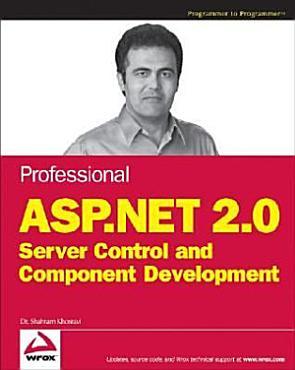 Professional ASP NET 2 0 Server Control and Component Development PDF