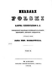 Herbarz polski Kaspra Niesieckiego S.J.: powiększony dodatkami z poźniejszych autorów, rękopismów, dowodów urzędowych, Tom 9