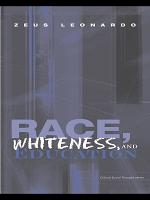 Race  Whiteness  and Education PDF