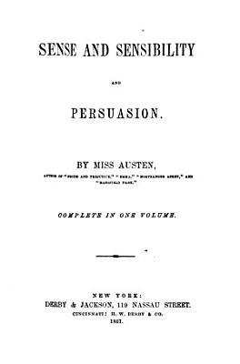 Sense and sensibility  and Persuasion