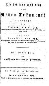 Die heiligen Schriften des neuen Testaments übers. von Carl van Eß und von Leander van Eß