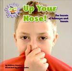 Up Your Nose!
