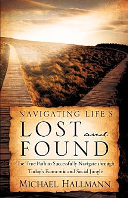 navigating life s lost and found