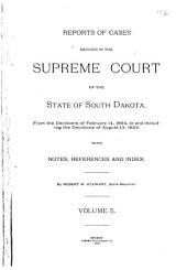 Reports of Cases Decided in the Supreme Court of the State of South Dakota: Volume 5