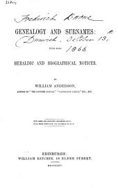 Genealogy and Surnames: With Some Heraldic and Biographical Notices