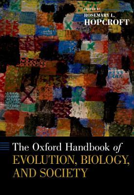 The Oxford Handbook of Evolution  Biology  and Society PDF