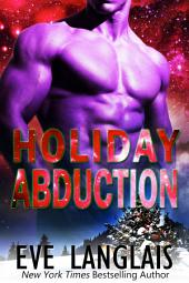 Holiday Abduction: Alien Abduction #6