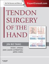 Tendon Surgery of the Hand E-Book