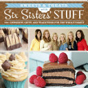 Sweets   Treats with Six Sisters  Stuff Book