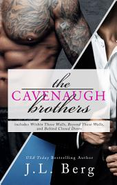 The Cavenaugh Brothers: A Boxed Set
