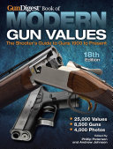Gun Digest Book of Modern Gun Values PDF