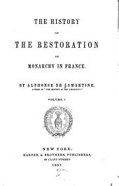 Histoire de la restauration: Volume1