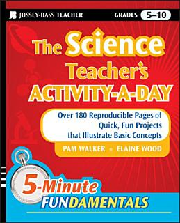 The Science Teacher s Activity A Day  Grades 5 10 Book