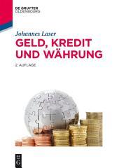 Geld, Kredit und Währung: Ausgabe 2