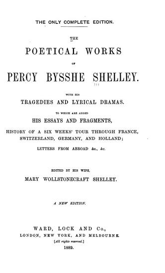 The Poetical Works of Percy Bysshe Shelley  with His Tragedies and Lyrical Dramas PDF