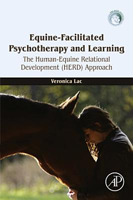 Equine Facilitated Psychotherapy and Learning PDF