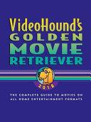 VideoHound s Golden Movie Retriever 2018 PDF