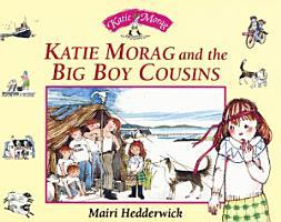 Katie Morag and the Big Boy Cousins PDF