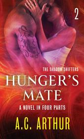 Hunger's Mate Part 2: A Paranormal Shapeshifter Werejaguar Romance