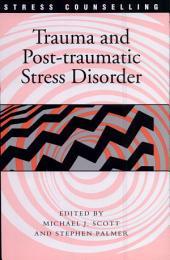 Trauma and Post-Traumatic Stress Disorder