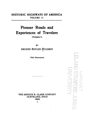 Pioneer Roads and Experiences of Travelers ...