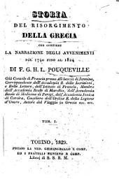 Storia del risorgimento della Grecia che contiene la narrazione degli avvenimenti dal 1740 fino al 1824. Di F.G.H.L. Pouqueville