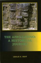 The Afro-Latino:A Historical Journey