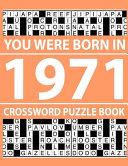 Crossword Puzzle Book-You Were Born In 1971