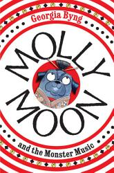 Molly Moon And The Monster Music Book PDF