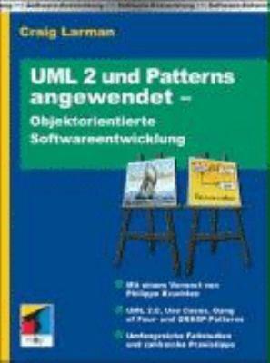 UML 2 und Patterns angewendet   objektorientierte Softwareentwicklung PDF