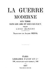 La Guerre moderne sur terre, dans les airs et sous les eaux: Volume1