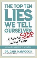 Top Ten Lies We Tell Ourselves