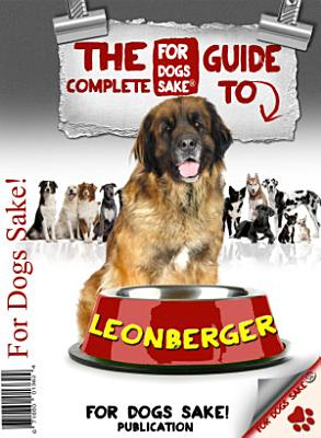The Complete Guide to Leonbergers