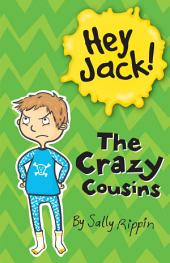 Hey Jack!: The Crazy Cousins