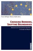 Crossing Borders  Shifting Boundaries PDF