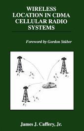 Wireless Location in CDMA Cellular Radio Systems