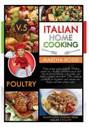 ITALIAN HOME COOKING 2021 VOL.5 POULTRY (second Edition)