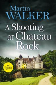 A Shooting at Chateau Rock PDF