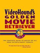 VideoHound s Golden Movie Retriever 2015 PDF